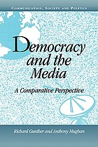 Democracy and the media : a comparative perspective