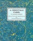 A Christmas carol : a facsimile edition of the autograph manuscript in the Pierpont Morgan Library