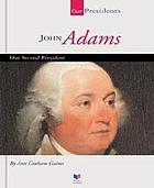 John Adams : our second president