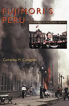 Fujimori's Peru : deception in the public sphere