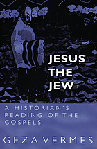 Jesus the Jew : a historian's reading of the Gospels