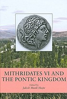 Mithridates VI and the Pontic Kingdom