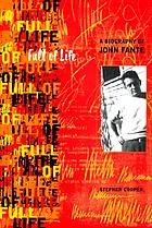Full of life : a biography of John Fante
