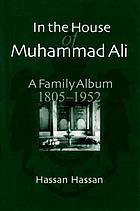 In the house of Muhammad Ali a family album, 1805-1952