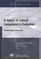 In search of cultural competence in evaluation : toward principles and practices