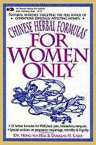 For women only : Chinese herbal formulas