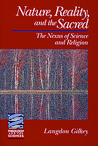 Nature, reality, and the sacred : the nexus of science and religion