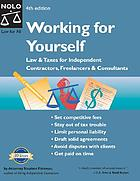 Working for yourself : law & taxes for independent contractors, freelancers & consultants