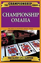 Championship Omaha : Omaha high-low, pot-limit Omaha, limit high Omaha