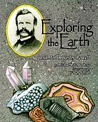 Exploring the earth with John Wesley Powell