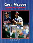 Greg Maddux master on the mound