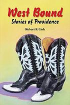 West bound : stories of providence