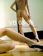 VB 08-36 : Vanessa Beecroft performances