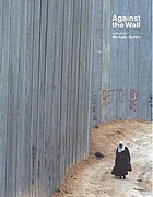 Against the wall : Israel's barrier to peace
