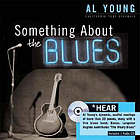 Something about the blues : an unlikely collection of poetry
