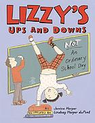 Lizzy's ups and downs : not an ordinary school day