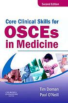 Core clinical skills for OSCEs in medicine