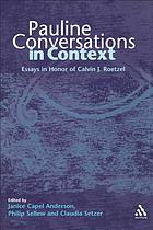 Pauline conversations in context : essays in honor of Calvin J. Roetzel