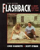 Flashback : a brief history of film