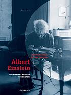 Albert Einstein : chief engineer of the universe : one hundred authors for Einstein