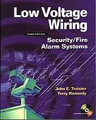 Low voltage wiring : security/fire alarm systems