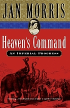 Heaven's command; an imperial progress