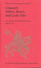 Chaucer's Miller's, Reeve's, and Cook's tales : [an annotated bibliography 1900 to 1992]
