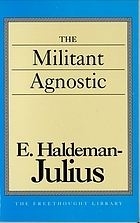 The militant agnostic