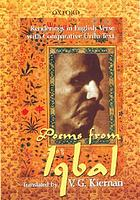 Poems from IqbalPoems from Iqbal : renderings in English verse with comparative Urdu text