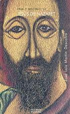 Vida y misterio de Jesśus de Nazaret