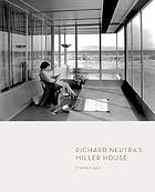 Richard Neutra's Miller House