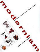 Modernism : modernist design 1880-1940 : the Norwest collection, Norwest Corporation, Minneapolis