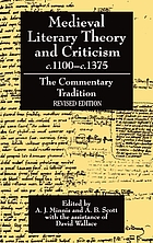 Medieval literary theory and criticism, c. 1100-c. 1375 : the commentary-tradition