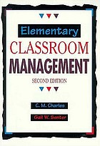 Elementary classroom management : a handbook of excellence in teaching