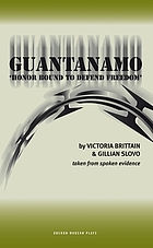 Guantanamo : 'honor bound to defend freedom'
