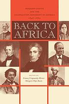 Back to Africa : Benjamin Coates and the colonization movement in America, 1848-1880