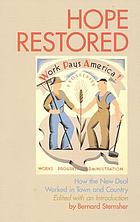 Hope restored : how the New Deal worked in town and country