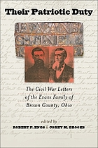 Their patriotic duty : the Civil War letters of the Evans family of Brown County, Ohio