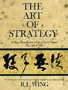 The art of strategy : a new translation of Sun Tzu's classic, the art of war