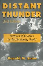 Distant thunder : patterns of conflict in the developing world