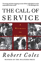The call of service : a witness to idealism