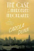 The case of the murdered muckraker : a Daisy Dalrymple mystery
