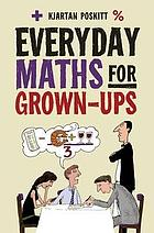 Everyday maths for grown-ups