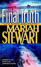 Final truth : a novel of suspense