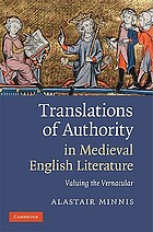 Translations of authority in medieval English literature : valuing the vernacular