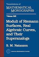 Moduli of Riemann surfaces, real algebraic curves, and their superanalogs