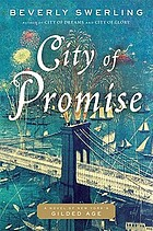 City of promise : a novel of New York's Gilded Age