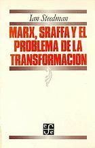Marx, Sraffa y el problema de la transformación