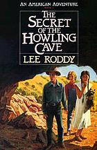 The secret of the howling cave
