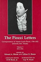 The Piozzi letters : correspondence of Hester Lynch Piozzi, 1784 - 1821 (formerly Mrs. Thrale)